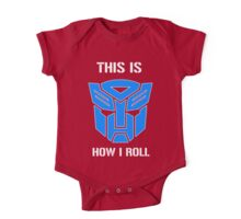Autobot - This is how I roll One Piece - Short Sleeve