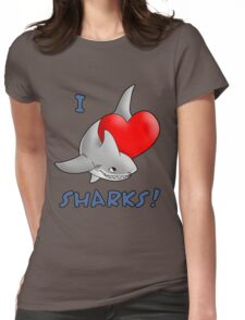 I Love Sharks! Womens Fitted T-Shirt
