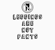 leggings are not pants Womens Fitted T-Shirt