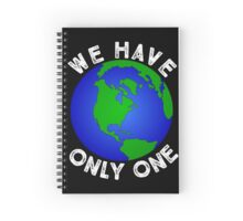 We Have Only One Planet Spiral Notebook