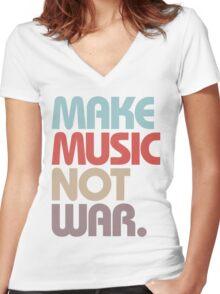 Make Music Not War (Vintage) Women's Fitted V-Neck T-Shirt