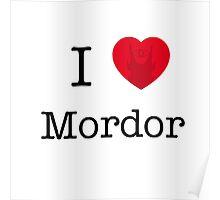 I LOVE MORDOR Poster