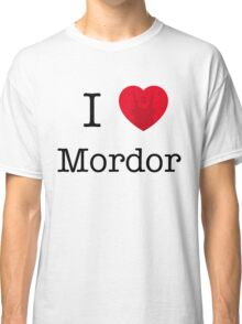 I LOVE MORDOR Classic T-Shirt