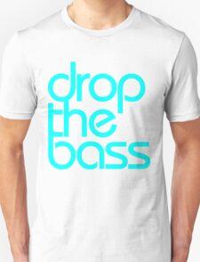 Drop The Bass (cyan) Unisex T-Shirt