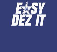 EASY DEZ IT Desmond Bryant Dallas Unisex T-Shirt