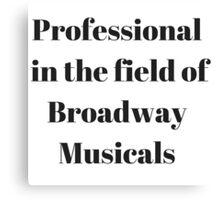 Broadway Musicals Canvas Print