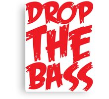 Drop The Bass (Red) Canvas Print