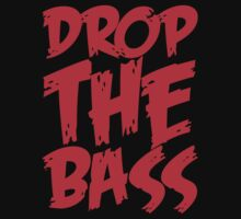 Drop The Bass (Red) Kids Tee