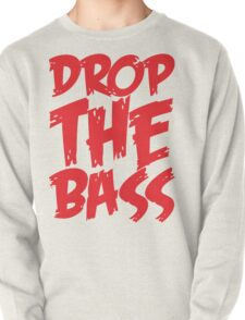 Drop The Bass (Red) Pullover