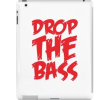 Drop The Bass (Red) iPad Case/Skin