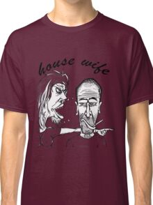 house wife Classic T-Shirt