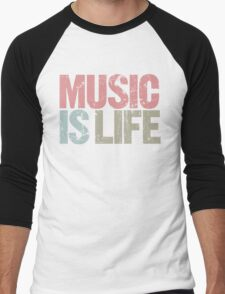 Music is Life (Special Edition) Men's Baseball ¾ T-Shirt