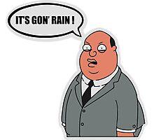 It's gon' rain family guy Photographic Print