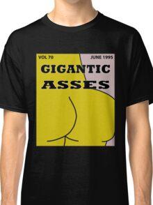 Gigantic Asses Magazine June 1995 Classic T-Shirt