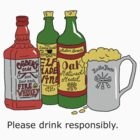 Please Drink Responsibly (quote) by SMalik