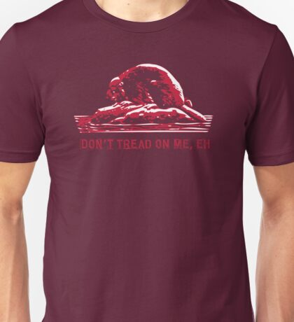 Don't Tread on Me, Eh! Unisex T-Shirt