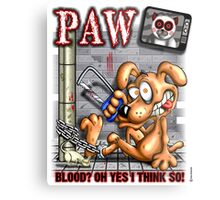 PAW (parody) Metal Print