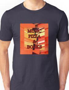 Music Pizza & Books Unisex T-Shirt