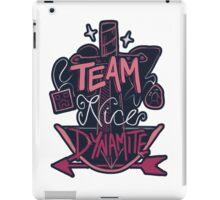 Team Nice Dynamite iPad Case/Skin