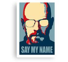 Breaking Bad - Say My Name Canvas Print