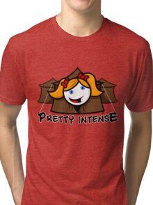 Pretty Intense Tri-blend T-Shirt