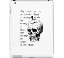Driving A Long Nail Through The Skull Of A Corpse iPad Case/Skin
