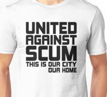 United Against Scum - Our City, Our Home (Black Text) Unisex T-Shirt