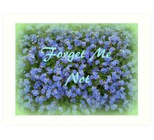 Do Not Forget ! Art Print