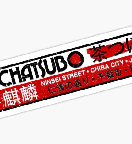 Chatsubo Sticker