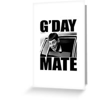Funny Dumb and Dumber Gday Mate  Greeting Card