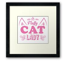 Fluffy cat lady (long hair kitty cute!) Framed Print