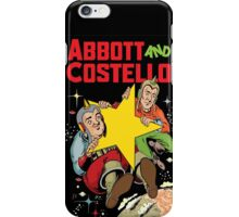 Abbott and Costello in Space iPhone Case/Skin