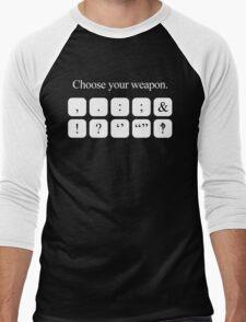 Choose Your Weapon - Punctuation (white design) Men's Baseball ¾ T-Shirt