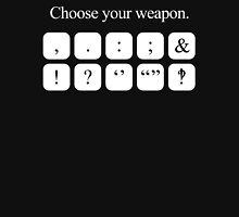 Choose Your Weapon - Punctuation (white design) T-Shirt