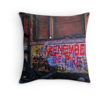 I Remember the Fire Throw Pillow