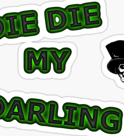 Die, Die Misfits inspired tee Sticker
