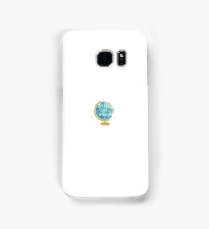 'See the world' globe Samsung Galaxy Case/Skin