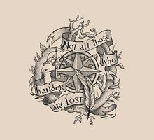 """""""Not all those who wander are lost"""" Unisex T-Shirt"""