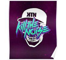 Kill The Noise Skull Poster