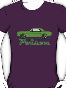 Green poison  T-Shirt