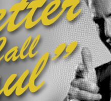 Breaking Bad - Better Call Saul Sticker