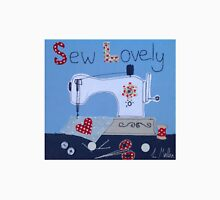 Sew Lovely sewing machine Unisex T-Shirt