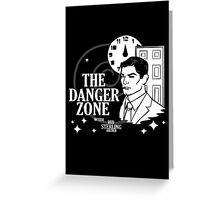About to Enter the Danger Zone Greeting Card