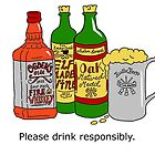 Please Drink Responsibly. by SMalik