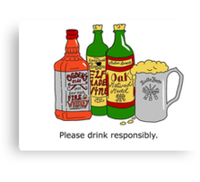 Please Drink Responsibly. Canvas Print