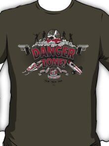 Danger Zone! T-Shirt