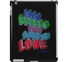 r13~ Rumi's SONG of LOVE iPad Case/Skin