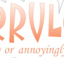 GARRULOUS Sticker
