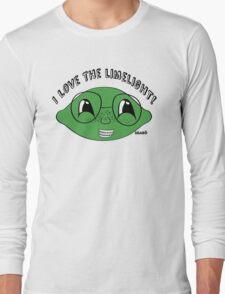 I love the limelight! Long Sleeve T-Shirt