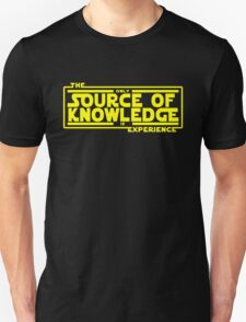The only source of knowledge is experience. T-Shirt